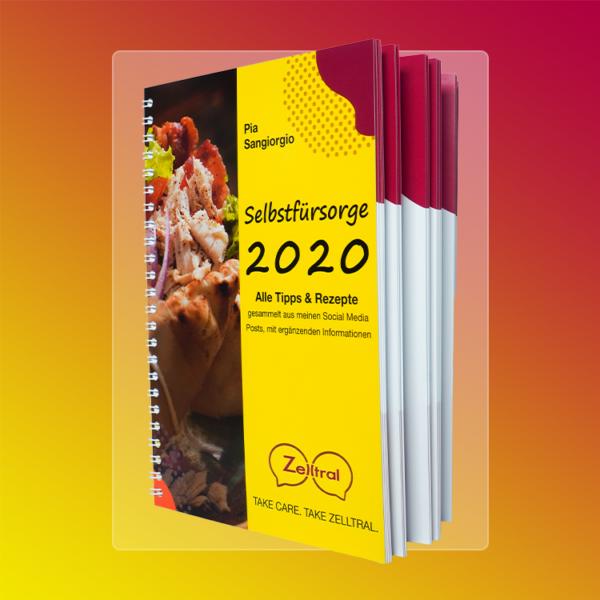 Buch-Selbstfürsorge-2020-Zelltral_GmbH-Alle_Tipps_und_Rezepte
